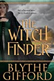 The Witch Finder, Blythe Gifford, 0991098412