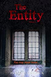 The Entity (Volume 6) (Franklin Kendrick's The Entity)