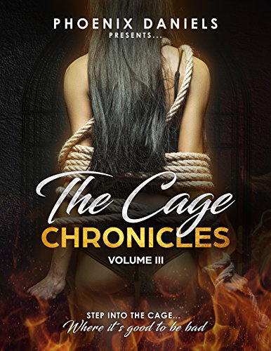 - The Cage Chronicles III