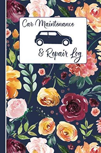 Car Maintenance & Repair Log: Automobile Care Journal Notebook (Car Log)