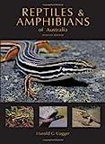 Reptiles and Amphibians of Australia, Harold G. Cogger, 0643100350