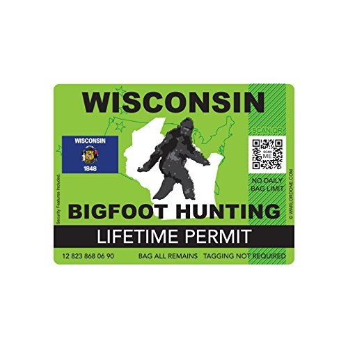 Wisconsin Bigfoot Hunting Permit Sticker Die Cut Decal Sasquatch Lifetime FA Vinyl