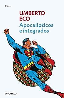 Apocalípticos e integrados par Eco