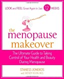The Menopause Makeover, Staness Jonekos and Wendy Klein, 0373892160