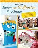 Ideen aus Stoffresten für Kinder: Einfache Projekte zum Nähen aus einem halben Meter Stoff
