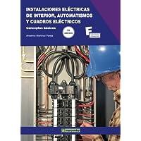 Instalaciones Eléctricas de Interior, Automatismos y Cuadros Eléctricos.2ª