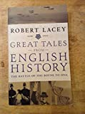 Great Tales from English History. The battle of the Boyne to DNA