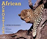 img - for African Acrostics: A Word in Edgeways [ African Acrostics: A Word in Edgeways by Harley, Avis ( Author ) Paperback Mar- 2012 ] Paperback Mar- 13- 2012 book / textbook / text book