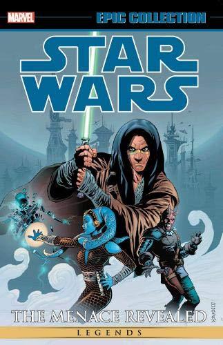 Star Wars Legends Epic Collection  The Menace Revealed Vol. 2