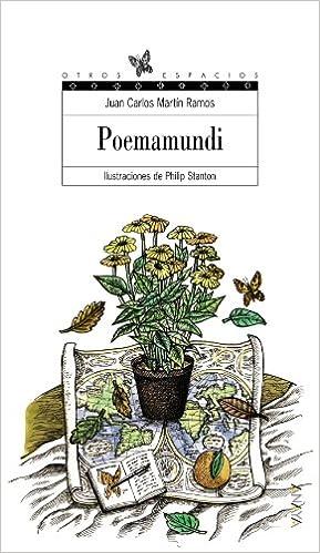 Poemamundi LITERATURA JUVENIL a partir de 12 años - Otros Espacios Poesía: Amazon.es: Martín Ramos, Juan Carlos, Stanton, Philip: Libros
