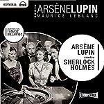 Arsene Lupin contra Sherlock Holmes | Maurice Leblanc