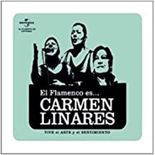 El Flamenco Es Carmen Linares
