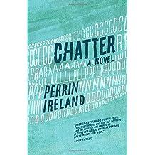Chatter: A Novel