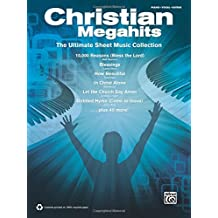 Christian Megahits - The Ultimate Sheet Music Collection: Piano/Vocal/Guitar