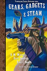 Gears, Gadgets, & Steam (Tinkered Tales) (Volume 1) Paperback