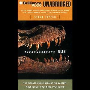 Tyrannosaurus Sue Audiobook