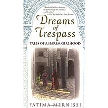 Dreams Of Trespass: Tales Of A Harem Girlhood