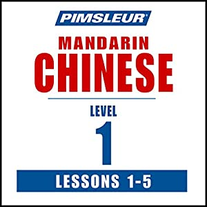 Chinese (Mandarin) Level 1 Lessons 1-5 Audiobook