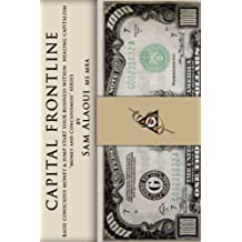 """Capital Frontline: Raise Conscious Money & Jump-Start Your Business within Healing Capitalism  """"Money & Consciousness"""" Series"""