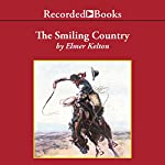 The Smiling Country | Elmer Kelton