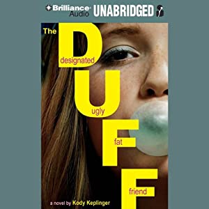 The DUFF: Designated Ugly Fat Friend Audiobook
