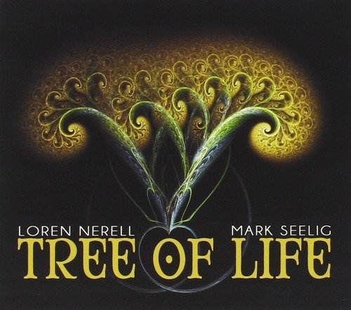 Loren Nerell - Mark Seelig - Tree Of Life (Limited Edition, Digipack Packaging)