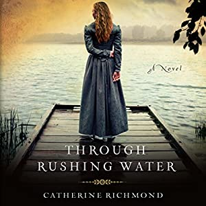 Through Rushing Water Audiobook
