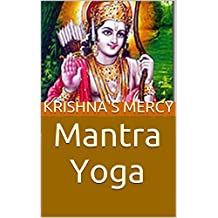 Mantra Yoga (Discussing the Dohavali Book 1)
