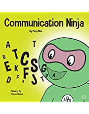 Communication Ninja: A Children's Book About Listening and Communicating Effectively