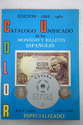 Las monedas y billetes españoles: 1868-1980 : especializado: Amazon.es: Juan Ramo?n Cayo?n, Carlos Castán: Libros