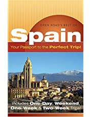 """Open Road'S Best Of Spain: Your Passport to the Perfect Trip!"""" and """"Includes One-Day, Weekend, One-Week & Two-Week Trips"""