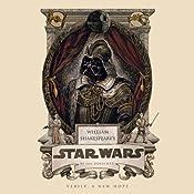 William Shakespeare's Star Wars   Ian Doescher