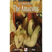 The Amazons (Illustrated)