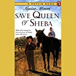 Save Queen of Sheba | Louise Moeri