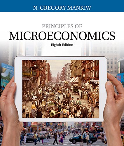 Principles of Microeconomics (Mankiw's Principles of Economics)