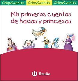 Mis primeros cuentos de hadas y princesas: Pack ChiquiCuentos ROSA Castellano - Bruño - Chiquicuentos: Amazon.es: VV. AA., VV. AA.: Libros