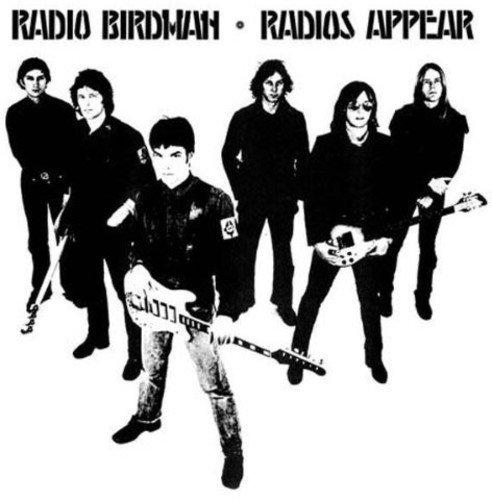 Radio Birdman - Radios Appear (180 Gram Vinyl)
