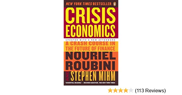 Amazon crisis economics a crash course in the future of amazon crisis economics a crash course in the future of finance ebook nouriel roubini stephen mihm kindle store fandeluxe Gallery
