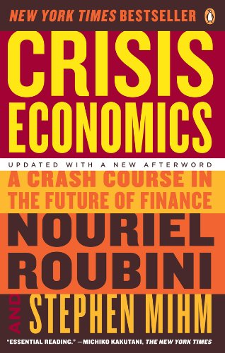 Amazon crisis economics a crash course in the future of crisis economics a crash course in the future of finance by roubini nouriel fandeluxe Gallery