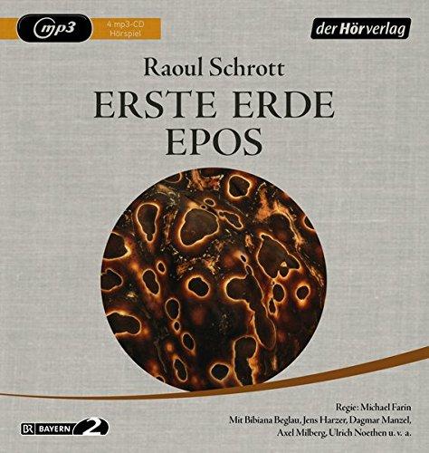 Erste Erde Epos (Raoul Schrott) BR 2013-2016 / der hörverlag 2016