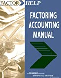Factoring Accounting Manual, , 0983034516