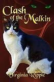 Clash of the Malkin: Malkin Novella #3 (War of the Malkin Novella Series)