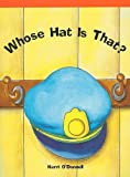 Whose Hat Is That?, Kerri O'Donnell, 1404256474