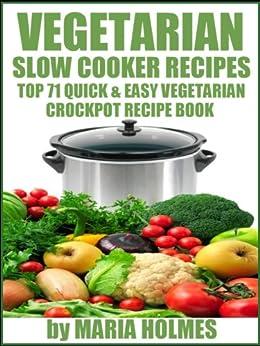 Vegetarian Slow Cooker Recipes Top 71 Quick Easy