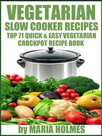 vegetarian slow cooker recipes top 71 quick easy