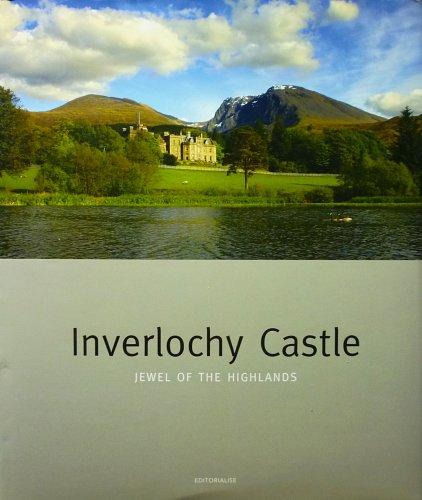 Inverlochy Castle: jewel of the Highlands - Inverlochy Castle