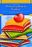 Professionalism in Teaching 9780137149421