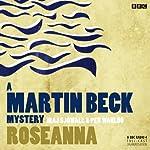 Martin Beck: Roseanna (Dramatised) | Maj Sjowall,Lois Roth (translator)