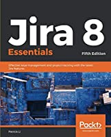 Jira 8 Essentials, 5th Edition Front Cover