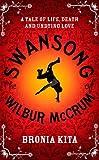 The Swansong of Wilbur McCrum, Bronia Kita, 0330465082
